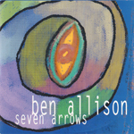 ben allison_seven arrows